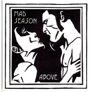 Mad-Season-Above-inset.jpeg