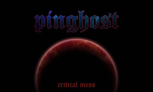 Pinghost Critical Mess